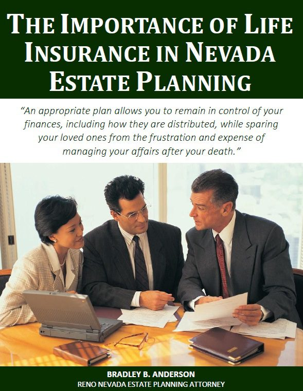 The Importance of Life Insurance in Nevada Estate Planning